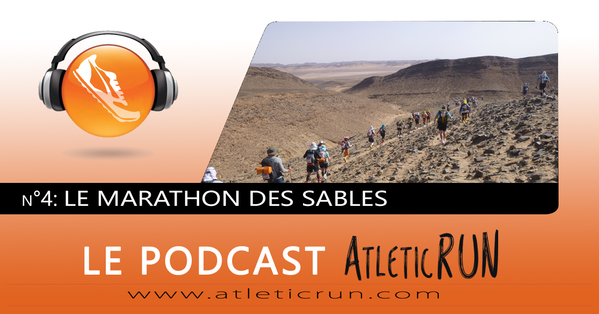Podcast Atleticrun #4: Marathon des Sables